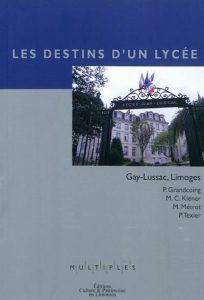 Livre Less destins d'un Lycée Gay-Lussac