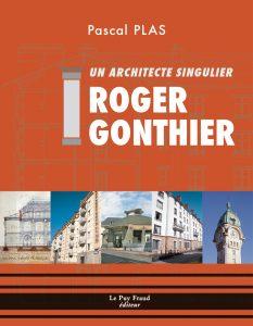 Roger Gonthier, un architecte singulier