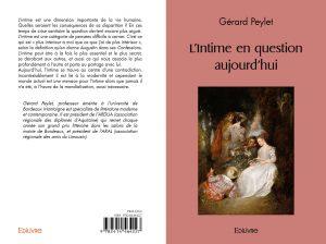 Gérard Peylet, L'intime en question aujourd'hui
