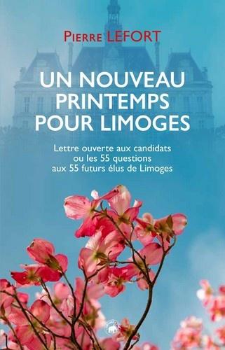 Couverture Un nouveau printemps pour Limoges Pierre Lefort
